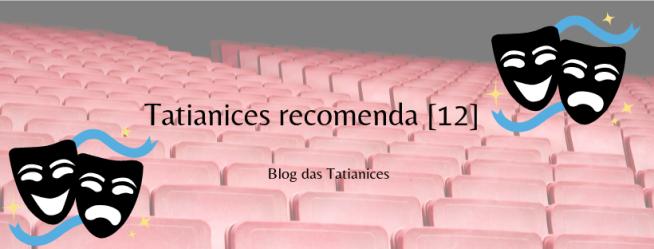 Tatianices recomenda [12] (1)