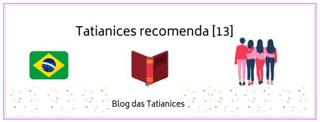 Tatianices recomenda [13]