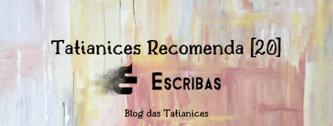 Tatianices Recomenda [20]