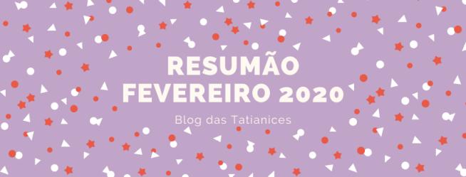 resumão fevereiro 2020