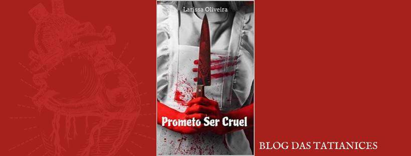 prometo ser cruel blog