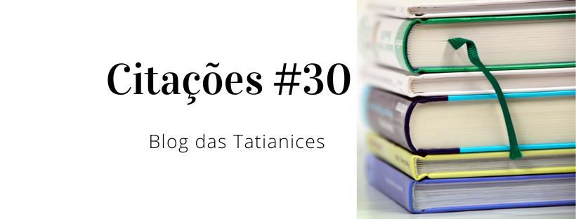 Citações #30