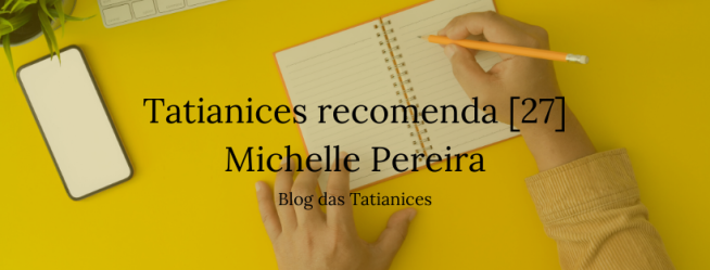 Tatianices recomenda